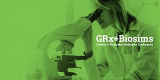 GRx+Biosims 2019 - Generics + Biosimilars Conference - A Call for Session Topics